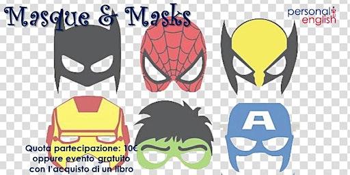 Masque & Masks
