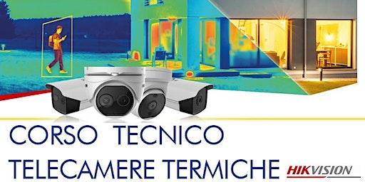 TELECAMERE TERMICHE: CORSO TECNICO