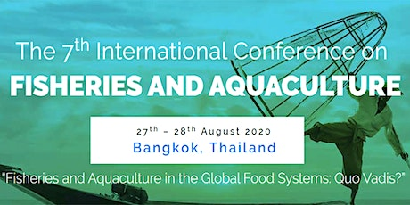 7th International Conference on Fisheries and Aquaculture  – (ICFA 2020) tickets
