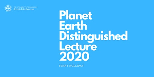 Planet Earth Distinguished Lecture 2020