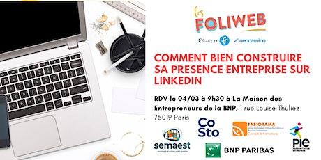 [Paris] Comment bien construire sa presence entreprise sur Linkedin billets