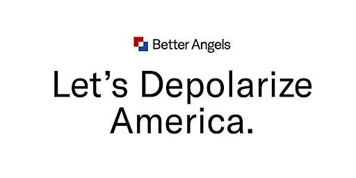 Better Angels Depolarizing Within Workshop