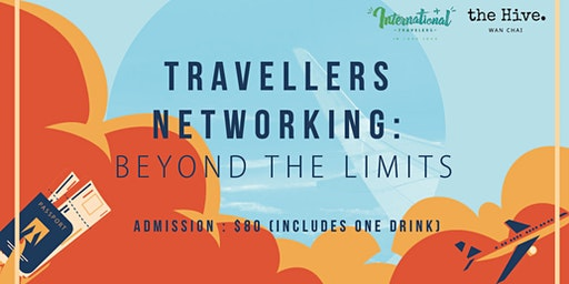 Travellers networking: Beyond The Limits