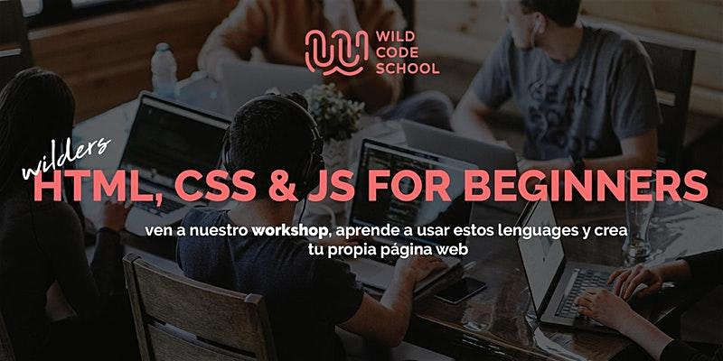 FREE CODING WORKSHOP! HTML, CSS & JS for beginners. Build your first Web App!