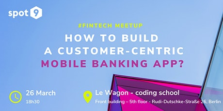 How to build a customer-centric banking app? tickets