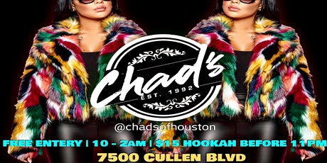 #FRESH FRIDAY @Chads of Houston (grand opening)FREE ALL NIGHT!!! tickets