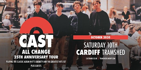 Cast - All Change Tour (Tramshed, Cardiff) tickets