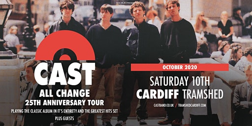 Cast - All Change Tour (Tramshed, Cardiff)