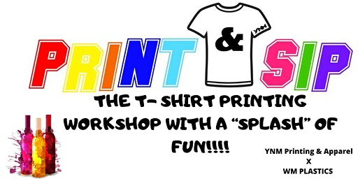 Sip & Print T-Shirt Workshop