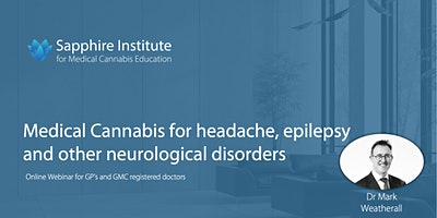 Medical Cannabis for Headache, Epilepsy & Neurological Disorders