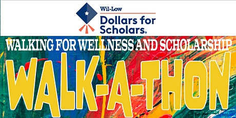 Walking for Wellness and Scholarship Walk-a-thon tickets