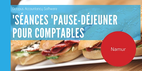 Namur: Séance 'Pause - Déjeuner' pour comptables billets