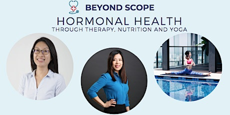 Beyond Scope: Hormonal Health Through Nutrition, Therapy and Yoga tickets
