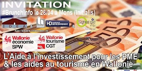 #BrunchInfo du 28/04 : L' aide à l'investissement & les aides au Tourisme tickets