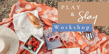 Play & Slay Women's Workshop tickets