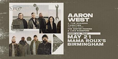 Aaron West + The Roaring Twenties tickets