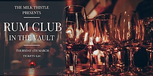 The Vault Rum Club presents...Foursquare Distillery Rum