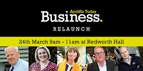 Aycliffe Business Relaunch and Panel Q & A tickets