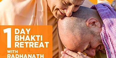 1 Day Retreat with Radhanath Swami & Raghunath Cappo