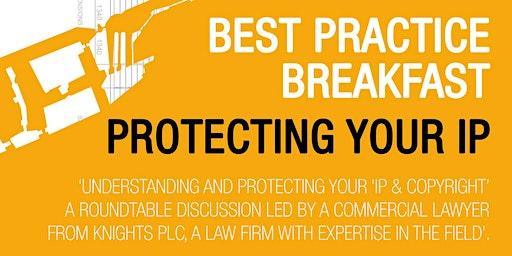 LAS BEST PRACTICE BREAKFAST - PROTECTING YOUR IP