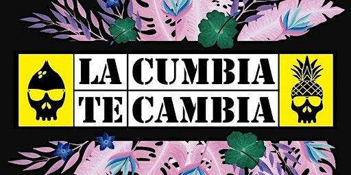 LA CUMBIA TE CAMBIA : LATE DJ - Entrada gratis