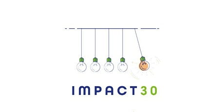IMPACT30 - Information session - Wick tickets