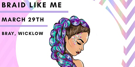 Braid Like Me tickets