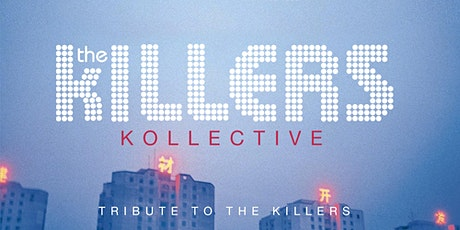 The Killers Kollective tickets