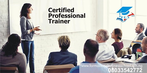 BE A CERTIFIED PROFESSIONAL TRAINER