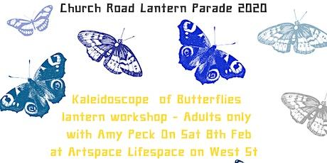 Lantern Making Workshop- A kaleidoscope of Butterflies tickets