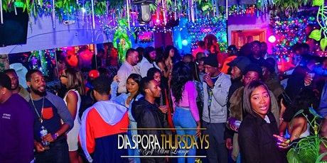 Diaspora Thursdays | Afro-Beats; Dancehall; SOCA; Hip-Hop tickets