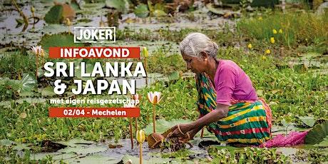 Infoavond over Sri Lanka en Japan in Mechelen - rondreizen met eigen reisgezelschap  tickets