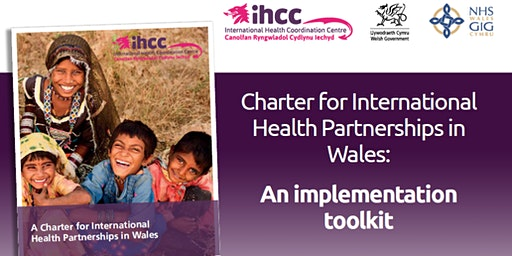 Health Shared Learning Event - Maximising opportunities  from the International Charter for Health Partnerships