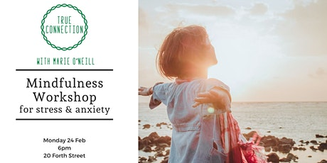 Mindfulness Workshop for stress and anxiety tickets