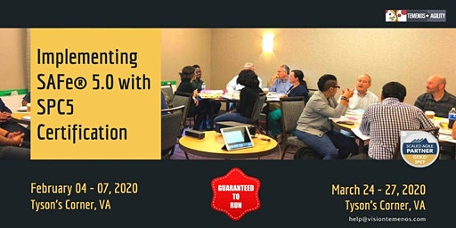 Implementing SAFe® 5 with SPC5 Certification, Tysons, VA (Feb 4-7, 2020)