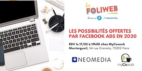 [Paris] Les possibilités offertes par Facebook Ads en 2020 billets