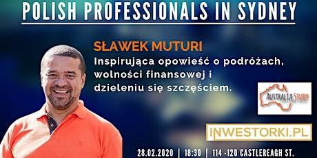 Polish Professionals- Slawek Muturi- szczęsliwy obywatel swiata tickets
