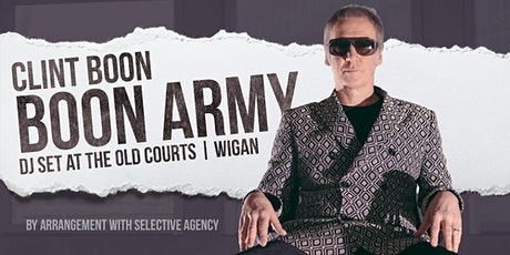 Clint Boon - 'Boon Army!' DJ Set & more TBA tickets