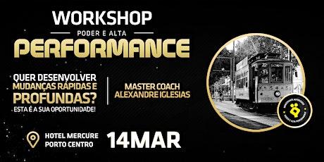 Workshop  PODER E ALTA PERFORMANCE | Pessoal e Profissional bilhetes
