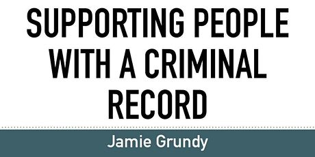 Supporting People with a Criminal Record - Adults tickets
