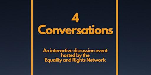 Four Conversations