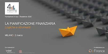 Workshop | La Pianificazione Finanziaria - Roadshow 4Planning 2020 biglietti