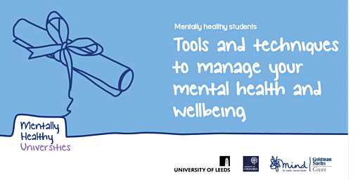 Mentally Healthy Students: tools & techniques to manage your mental health