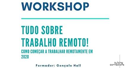 WORKSHOP - TUDO SOBRE TRABALHO REMOTO tickets