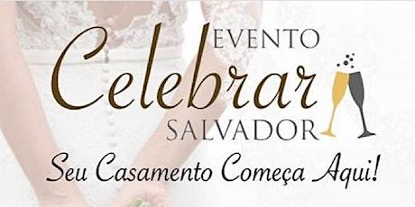 Evento Celebrar Salvador 15 - 17 de maio 2020 ingressos