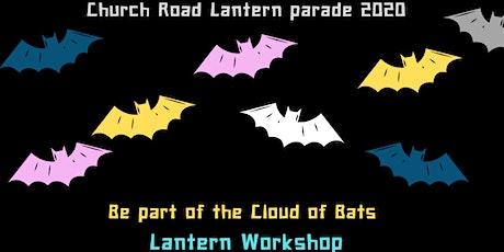 Lantern Parade Workshop 2020- Cloud of Bats- Church Road tickets