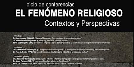 """Ciclo de conferencias """"El fenómeno religioso. Contextos y Perspectivas"""" entradas"""