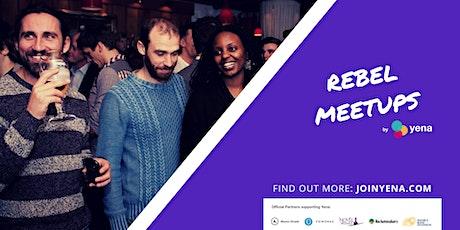 Rebel Meetups by Yena - Entrepreneur Networking in London tickets