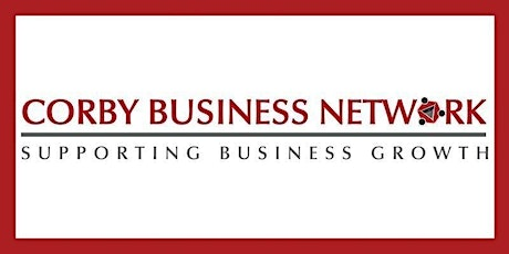 Corby Business Network February 2020 Meeting tickets
