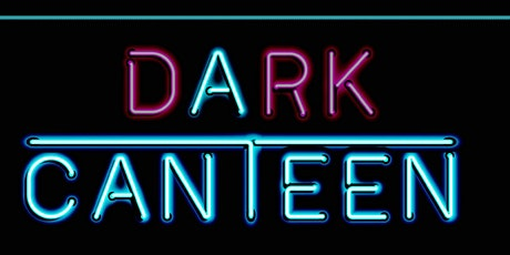 Dining in the Dark at A Canteen tickets